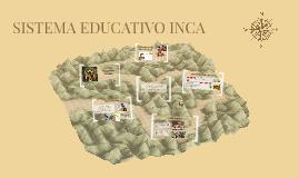 SISTEMA EDUCATIVO INCA