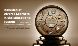 Inclusion of Diverse Learners in the Educational System