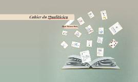 Cahier du Qualiticien