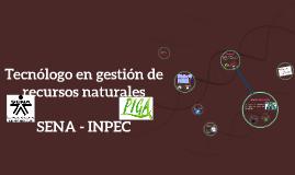 Tecnólogo en gestión de recursos naturales
