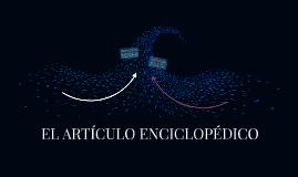 EL ARTÍCULO ENCICLOPÉDICO