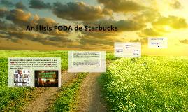 Copy of Análisis FODA de Starbucks