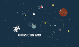 What is Antimatter?