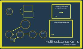 Inwiefern lässt sich das vermehrte Auftreten von multiresist
