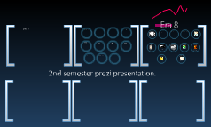 2nd semester prezi presentation