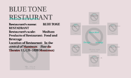 BLUE TONE RESTAURANT