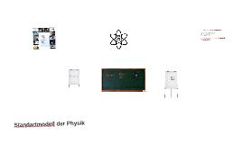 Standartmodell der Quantenphyisk