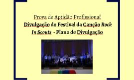 Prova de Aptidão ProfissionalDivulgação do Festival da Canç