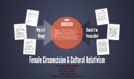 Female Circumcision & Cultural Relativism