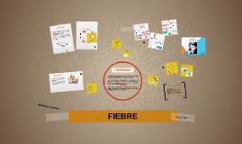 Copy of FIEBRE