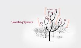 Copy of Describing learners
