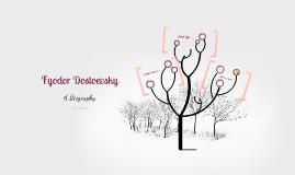 Biography of Fyodor Dostoevsky
