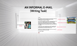 AN INFORMAL E-MAIL(WRITING TASK) (I10)