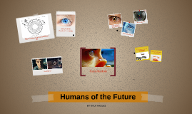 Humans of the Future
