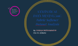 STATISTICAL DATA MININGonFabric Softener Dataset Analysis