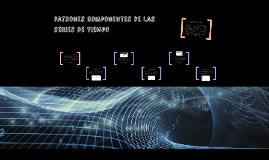 Patrones de componentes de series de tiempo
