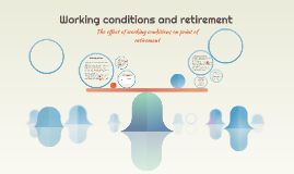 Working contitions and retirement