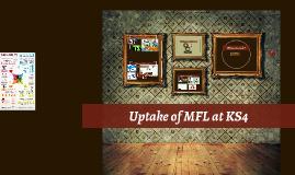 Uptake of MFL at KS4