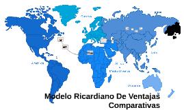 Modelo Ricardiano De Ventajas Comparativas