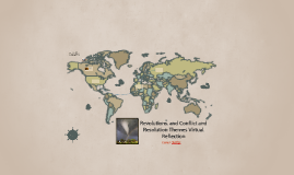 Revolutions, and Conflict and Resolution Themes Virtual Refl
