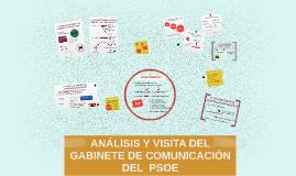 ANÁLISIS Y VISITA DEL GABINETE DE COMUNICACIÓN DEL  PSOE
