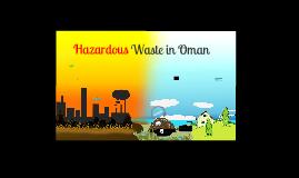 hazardous waste in oman by m Marwa Saif