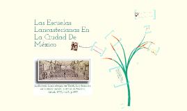 Copy of las escuelas lancaterianas en la ciudad de méxico