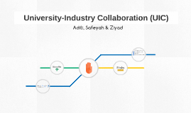 University-Industry Collaboration (UIC)