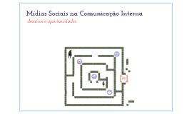 Mídias Sociais na Comunicação Interna – desafios e oportunidades