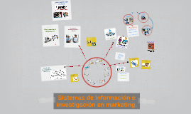 Sistemas de información e investigación en marketing.