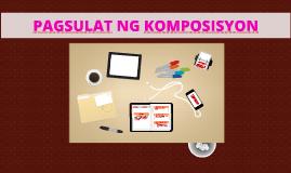 Copy of Copy of PAGSULAT NG KOMPOSISYON