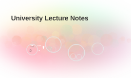 University Lecture Notes