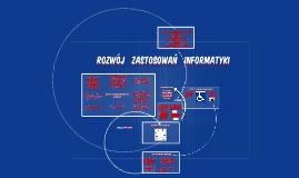 Rozwój Zastosowań Informatyki