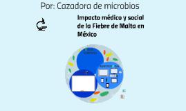 Por: Cazadora de microbios