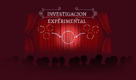 INVESTIGACION EXPERIMENTAL