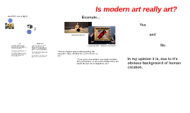 Modern Art, is it really art?