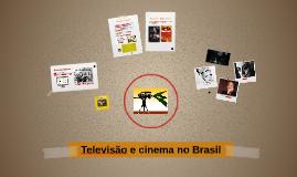 Televisão e cinema no Brasil