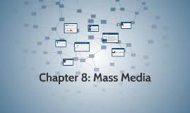 Chapter 8: Mass Media