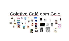 Coletivo Café com Gelo