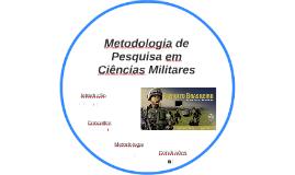 Metodologia de Pesquisa em Ciências Militares