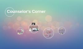 Counslors's Corner
