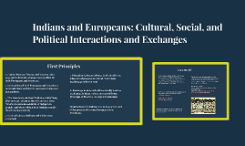 Indians and Europeans: Cultural, Social, and Political Inter