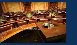 El juico de Nuremberg fue un proceso legal que se llevo a ca
