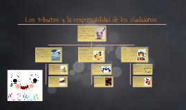 Copy of Los tributos y la responsabilidad de los ciudadanos