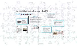 La rivalidad entre Europa y los EU