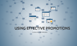 USING EFFECTIVE PROMOTIONS