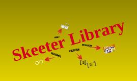 Skeeter Library