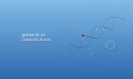 Copy of GESTION DE LA COMUNICACION