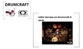 Drumcraft.