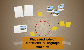 Place and role of dictations in language teaching